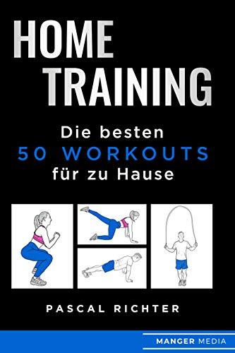 Home Training: Die besten 50 Workouts für zu Hause