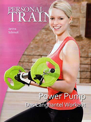 Personal Trainer – Power Pump: Das Langhantel Workout